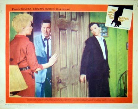 Pictured is a US lobby card for the 1955 Otto Preminger film The Man with the Golden Arm starring Frank Sinatra and Eleanor Parker.