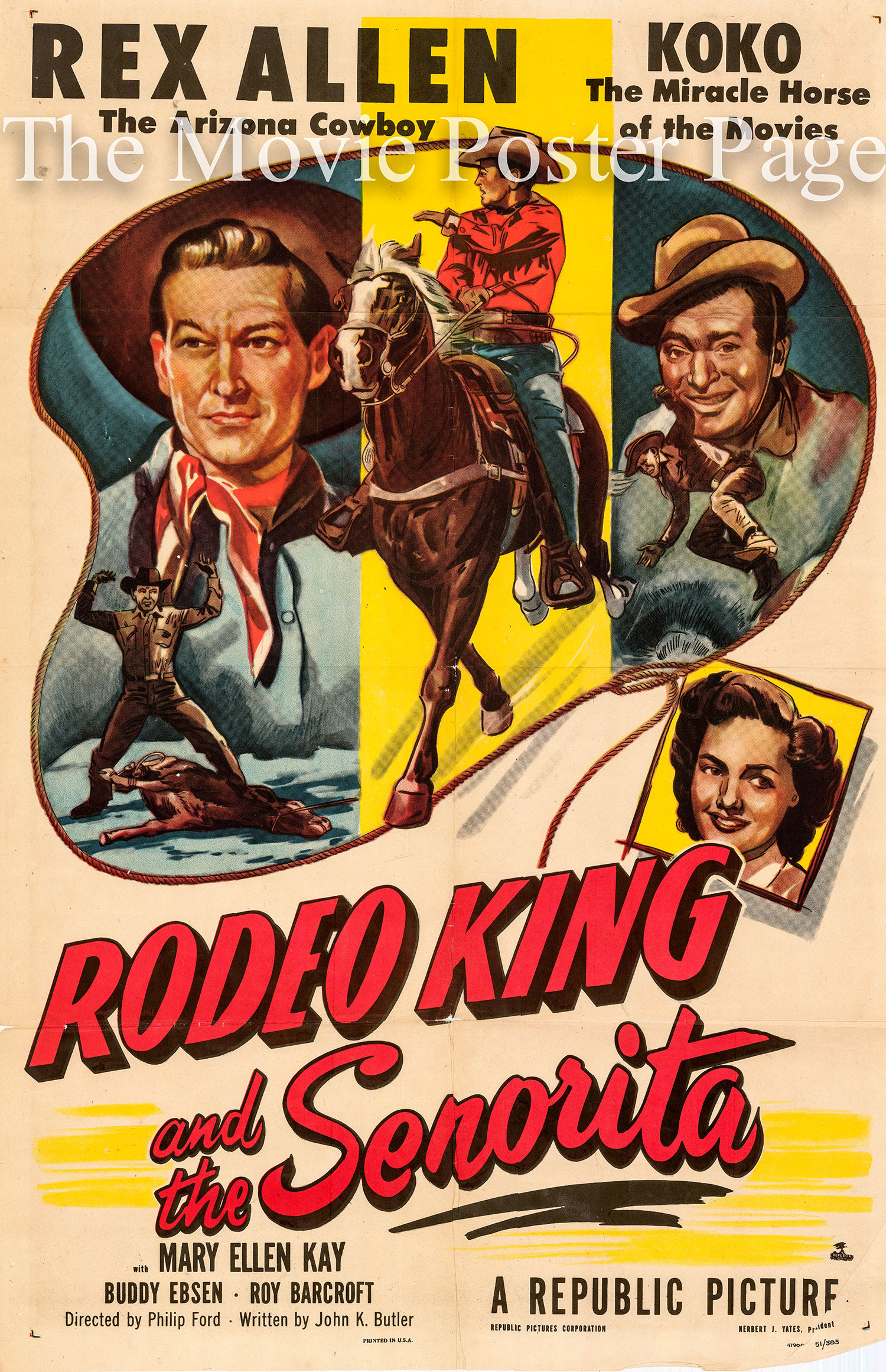 Pictured is a US one-sheet promotional poster for the 1951 Philip Ford film Rodeo King and the Senorita starring Rex Allen.