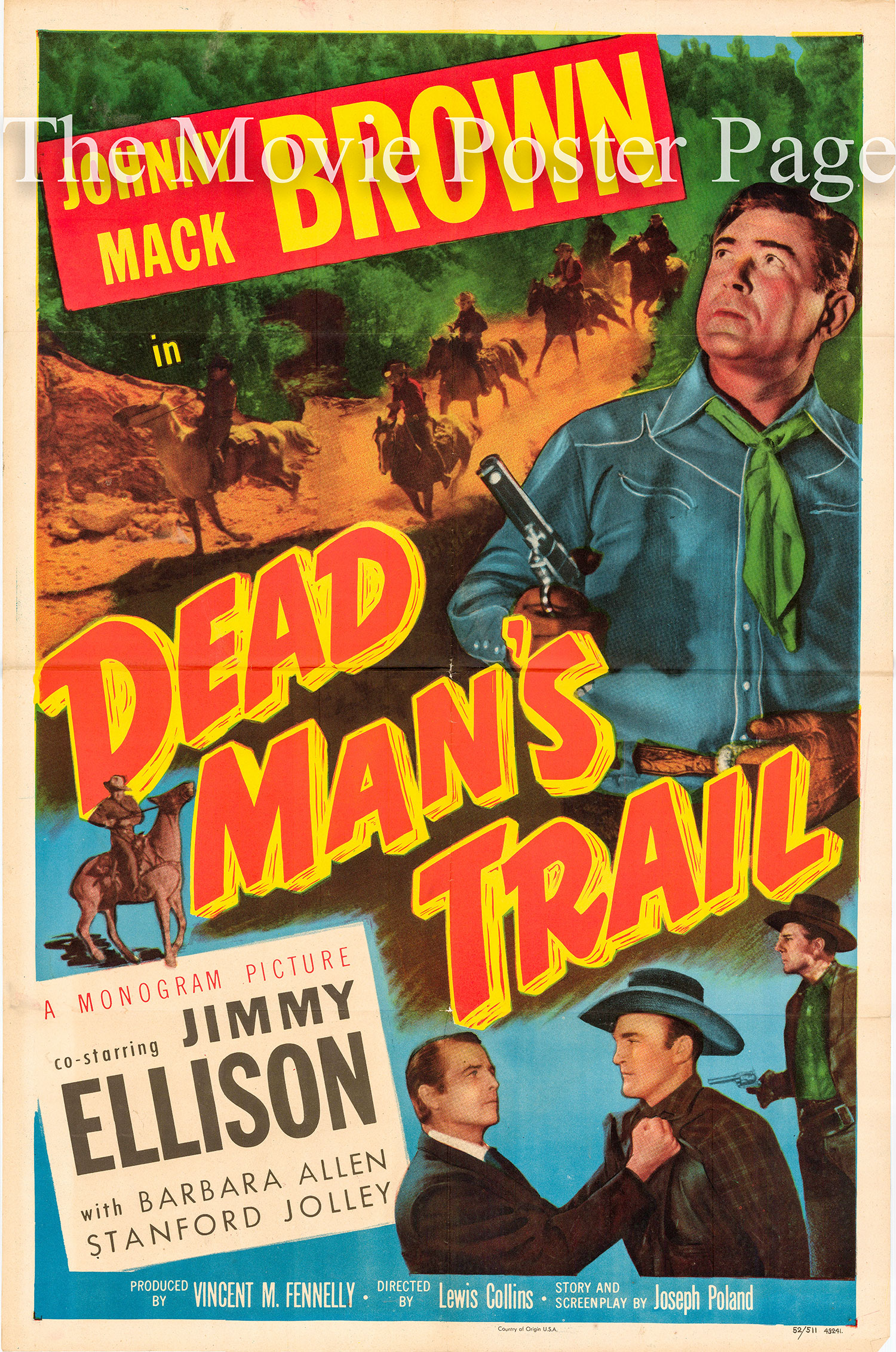 Pictured is a US one-sheet promotional poster for the 1952 Lewis D. Collins film Dead Man's Trail starring Johnny Mack Brown.