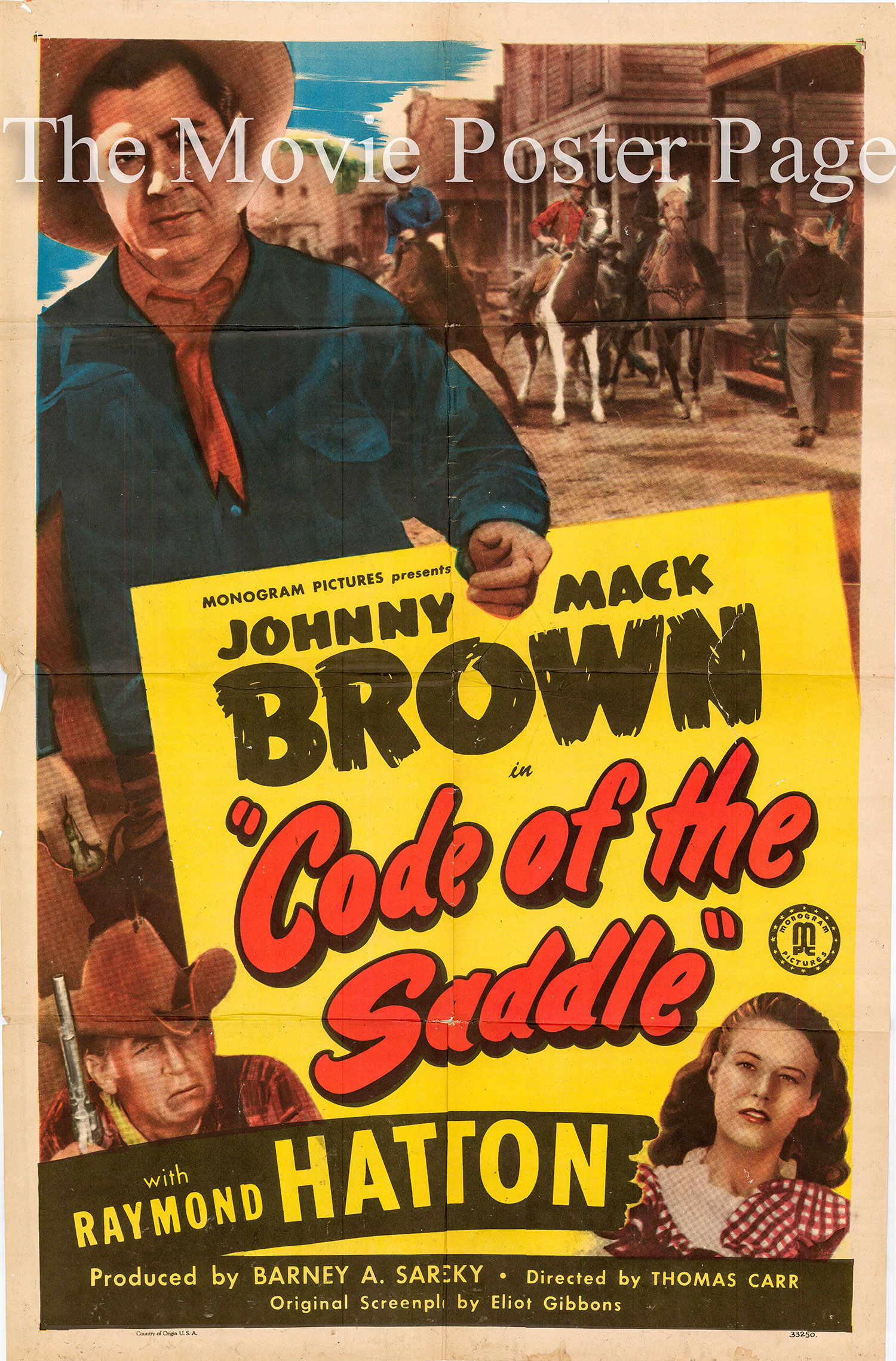 Pictured is a US one-sheet promotional poster for the 1947 Thomas Carr film Code of the Saddle starring Johnny Mack Brown.