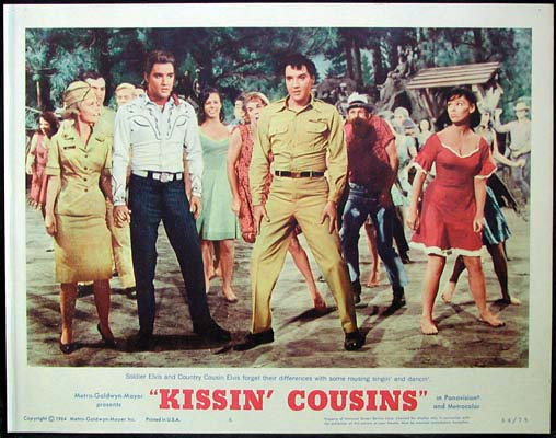 Pictured is a US lobby card for the 1964 Gene Nelson film Kissin' Cousins starring Elvis Presley.