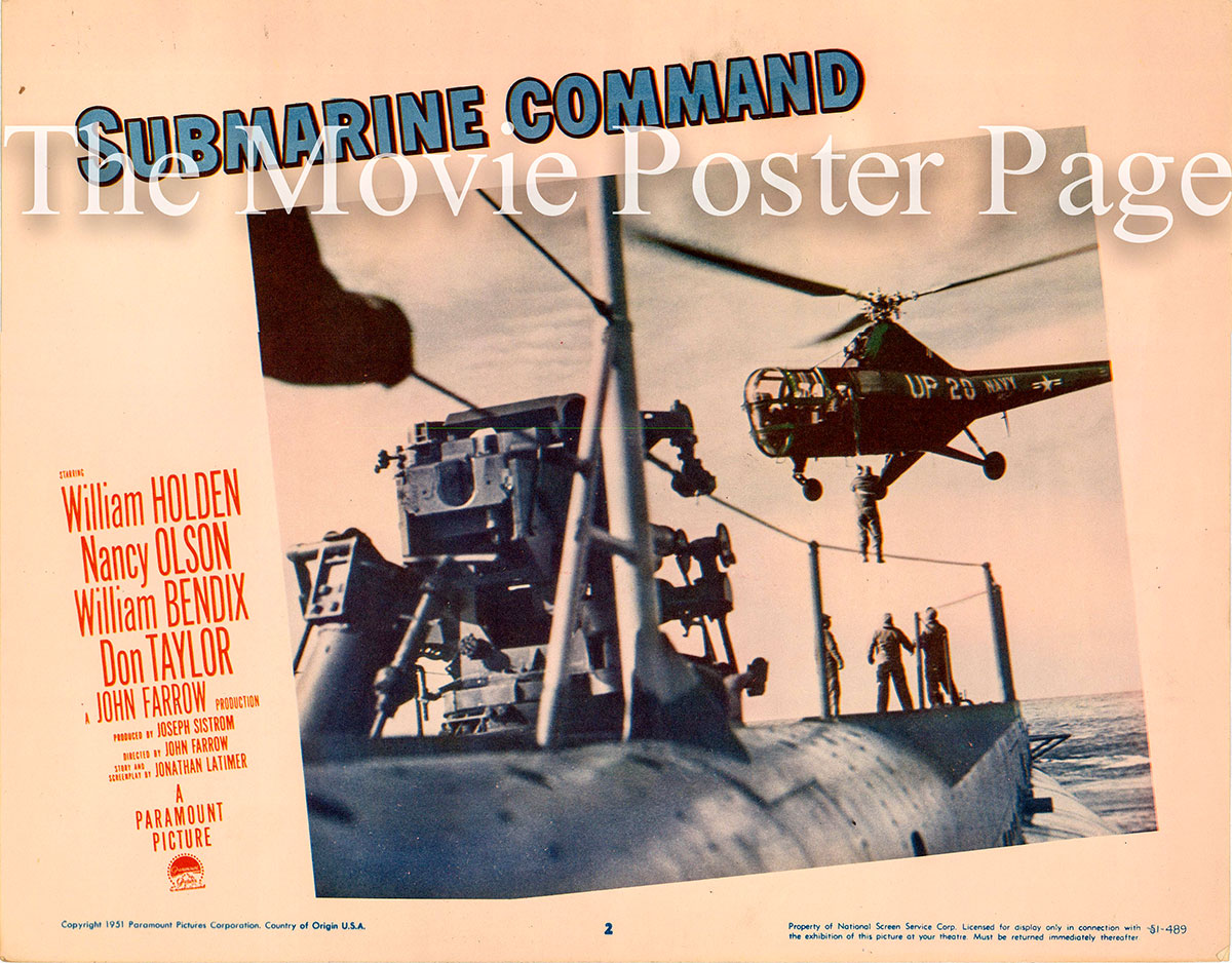 Pictured is a US lobby card for the 1951 John Farrow film Submarine Command starring William Holden.