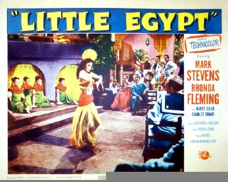 Pictured is a US promotional lobby card for the 1951 Frederick D. Cordova film Little Egypt starring Rhonda Fleming.