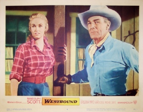 Pictured is a US lobby card for the 1959 Budd Boetticher film Westbound starring Randolph Scott and Virginia Mayo.