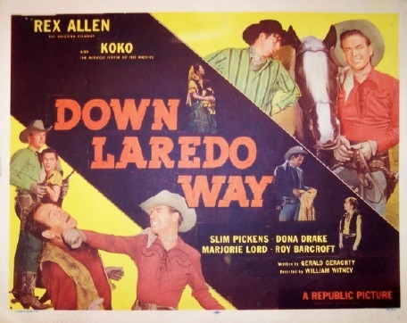Pictured is a US lobby card for the 1953 William Witney film Down Laredo Way starring Rex Allen.
