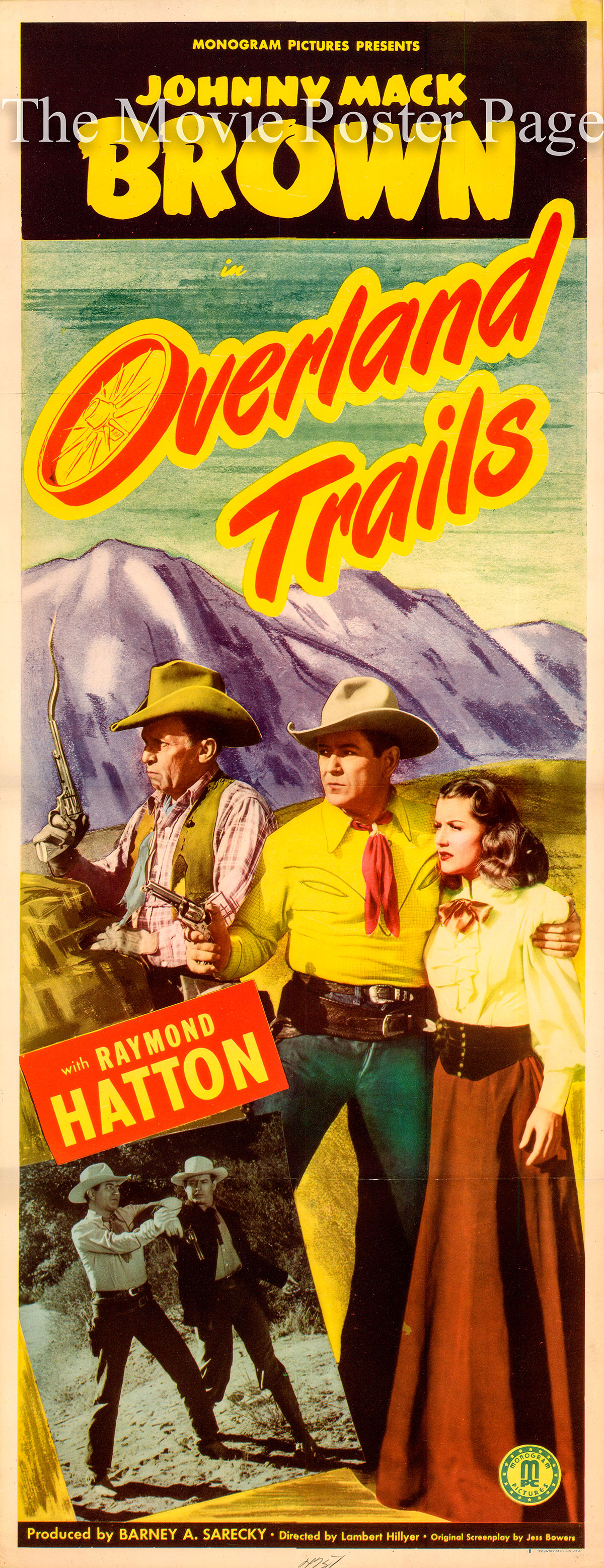 Pictured is a US insert promotional poster for the 1948 Lambert Hillyer film Overland Trails starring Johnny Mack Brown.