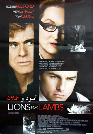 Pictured is an Egyptian promotional poster for the 2007 Robert Redford film Lions for Lambs starring Robert Redford, Tom Cruise and Meryl Streep.
