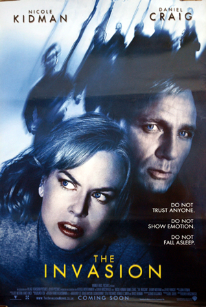 Pictured is a US one-sheet promotional poster for the 2007 Oliver Hirschbiegel film The Invasion starring Nicole Kidman and Daniel Craig.
