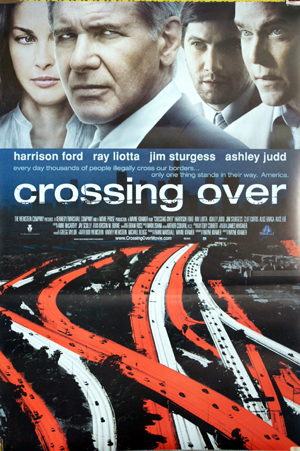 Pictured is a US one-sheet promotional poster for the 2008 Wayne Kramer film Crossing Over starring Harrison Ford.
