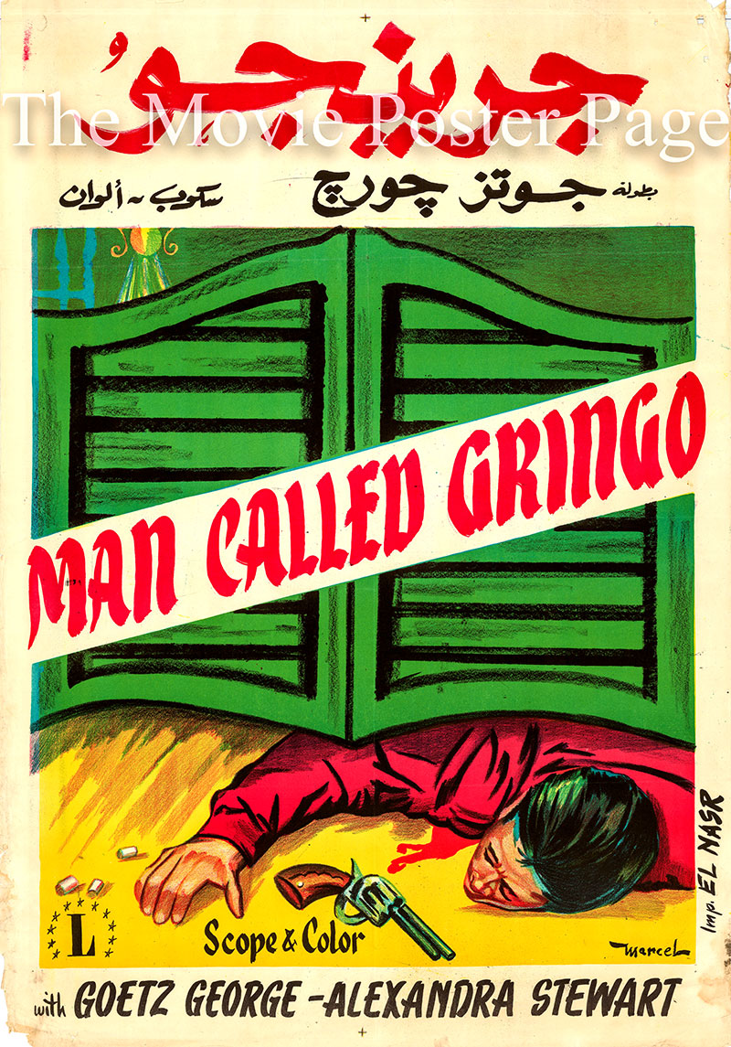 Pictured is an Egyptian promotional poster for the 1965 Roy Rowland film Man Called Gringo starring Goetz George.