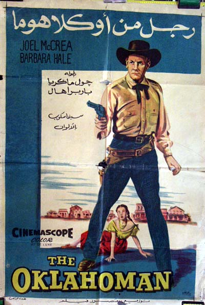 This is a picture of the Egyptian promotional poster for the 1957 Francis D. Lyons film The Oklahoman, starring Joel McCrea.
