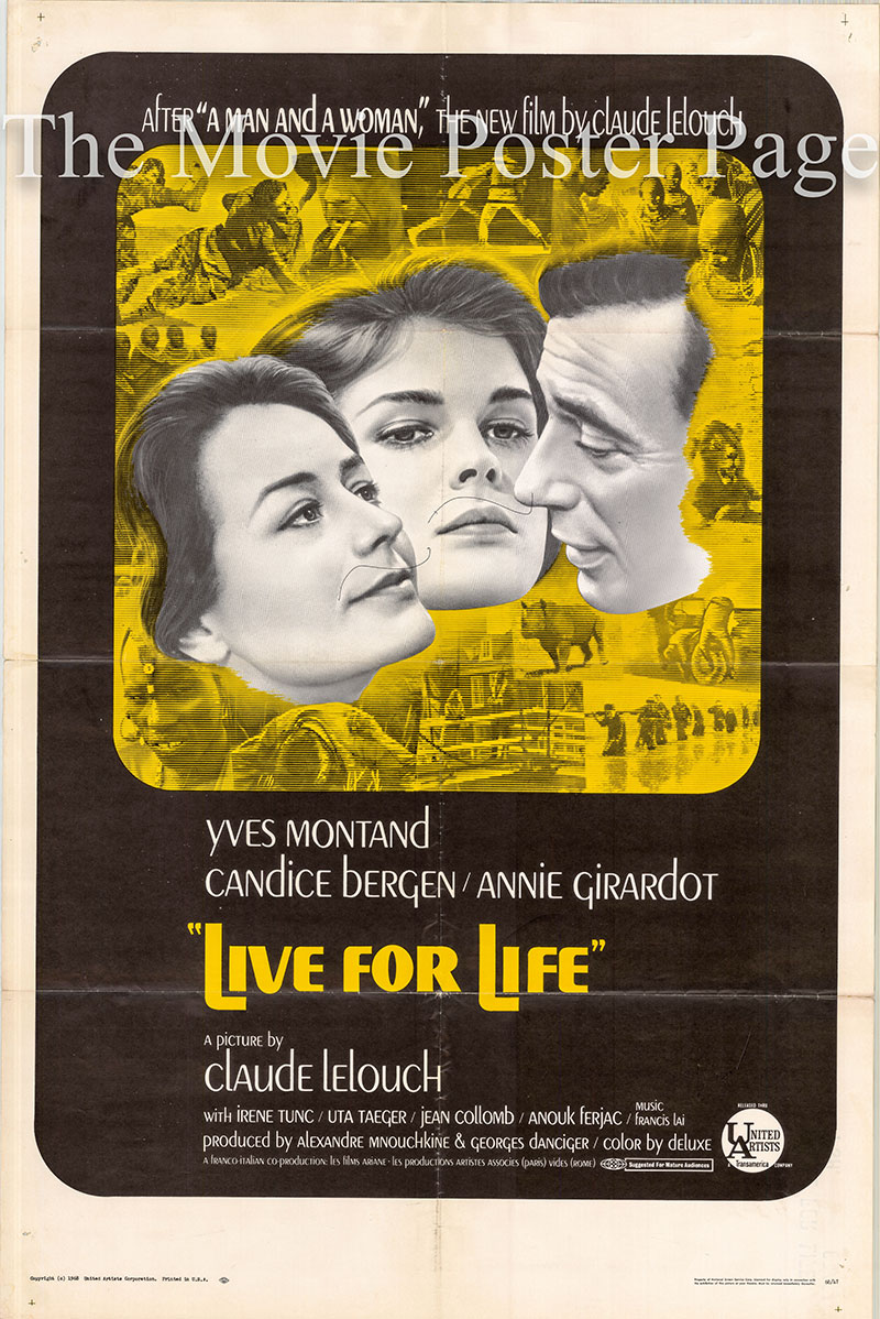 Pictured is a US one-sheet promotional poster for the 1967 Claude Lelouch film Live for Life starring Yves Montand.