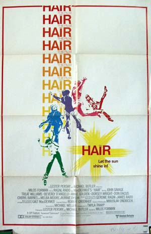 Pictured is a US promotional poster for the 1979 Milos Forman film Hair starring John Savage.