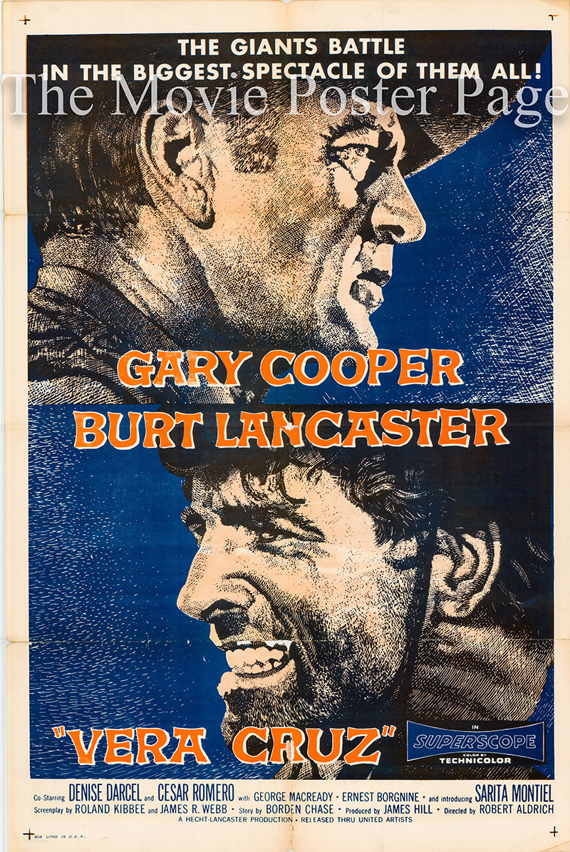 Pictured is a US one-sheet promotional poster for the 1954 Robert Aldrich film Vera Cruz starring Gary Cooper and Burt Lancaster.
