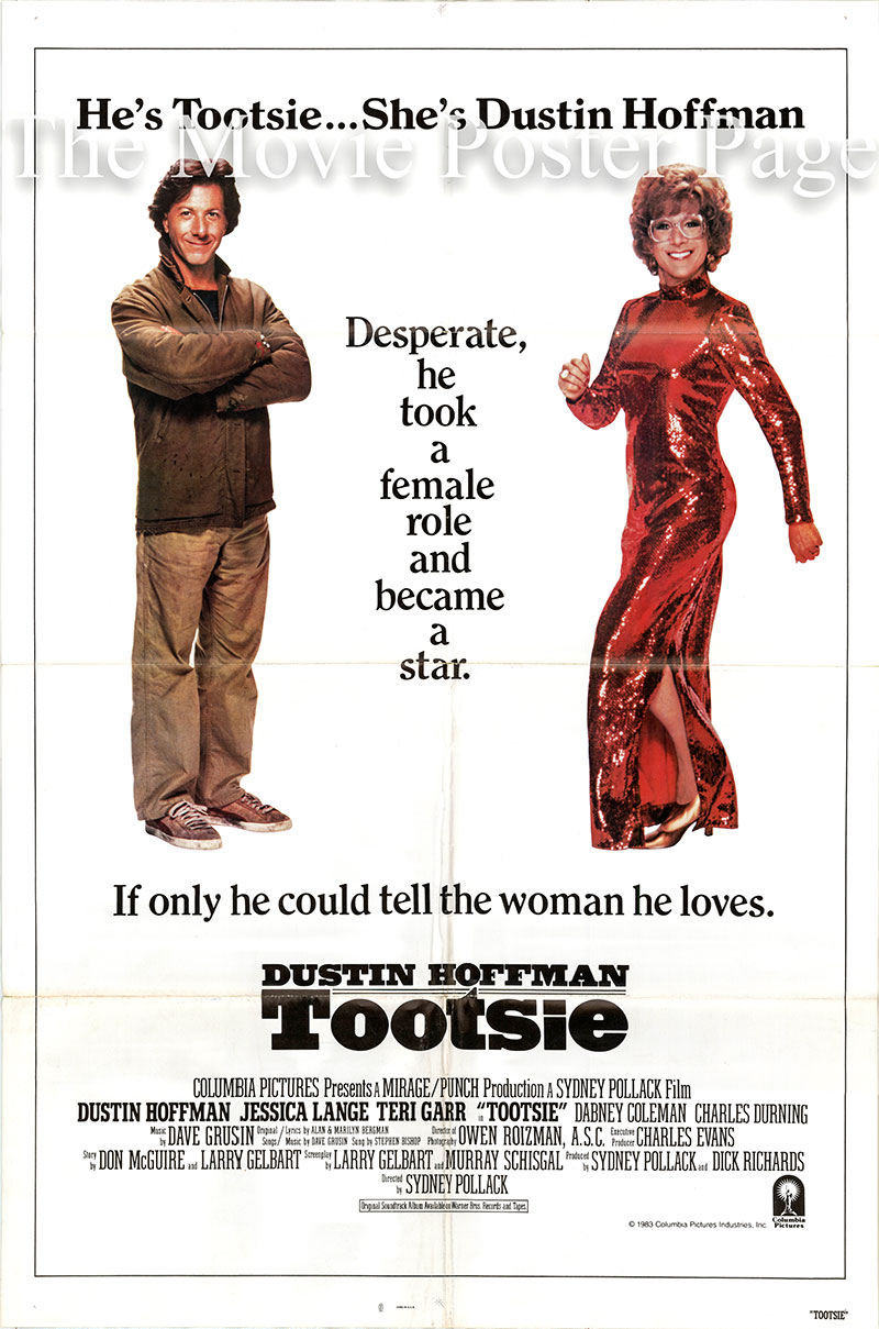 Pictured is a US one-sheet promotional poster for the 1983 Sydney Pollack film Tootsie starring Dustin Hoffman as Tootsie.