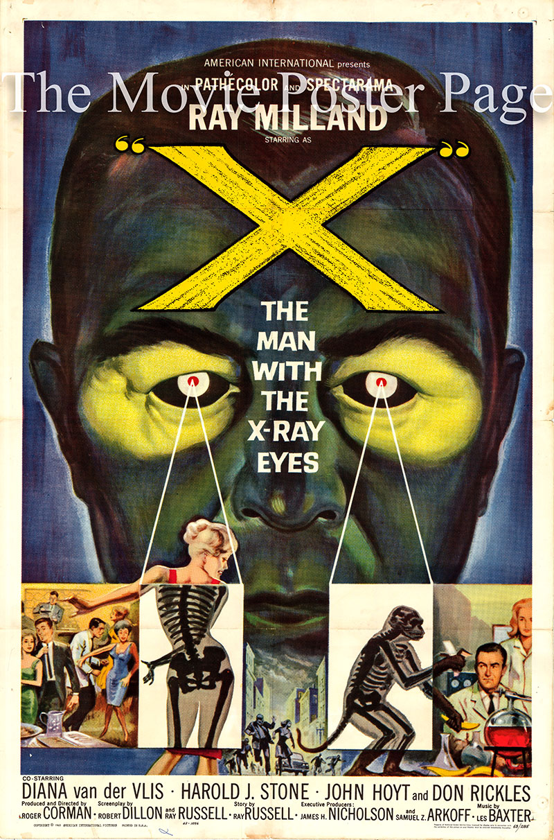 Pictured is a US one-sheet promotional poster for the 1963 Roger Corman film X: The Man with the X-Ray Eyes starring Ray Milland.