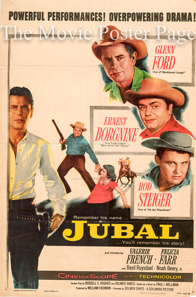 Pictured is a US one-sheet promotional poster for the 1956 Delmer Daves film Jubal starring Glann Ford as Jubal Troop.