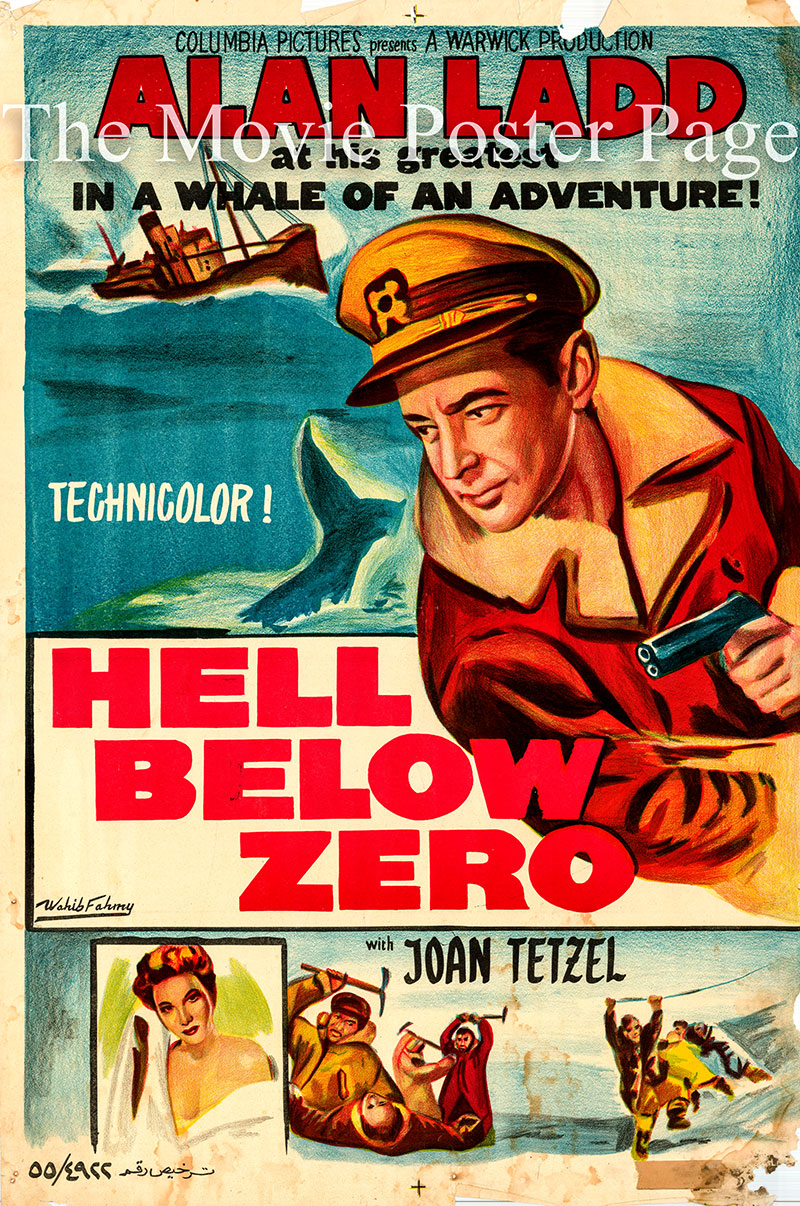 Pictured is an Egyptian promotional poster for the 1954 Mark Robson film Hell Below Zero starring Alan Ladd.