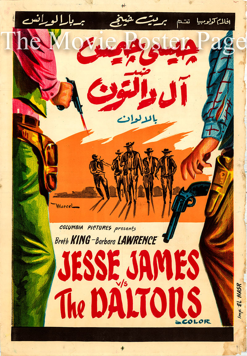 Pictured is an Egyptian promotional poster the 1954 William Castle Film film Jesse James vs. the Daltons, starring Brett King.