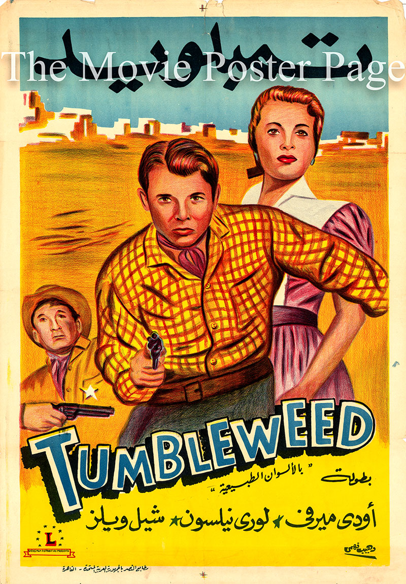 Pictured is an Egyptian promotional poster for the 1953 Nathan Juran film Tumbleweed starring Audie Murphy.