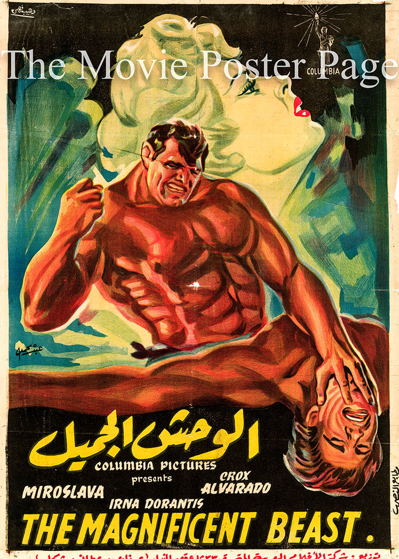 Pictured is an Egyptian promotional poster for the 1953 Chano Urueta film The Magnificent Beast starring Miroslava as Meche.