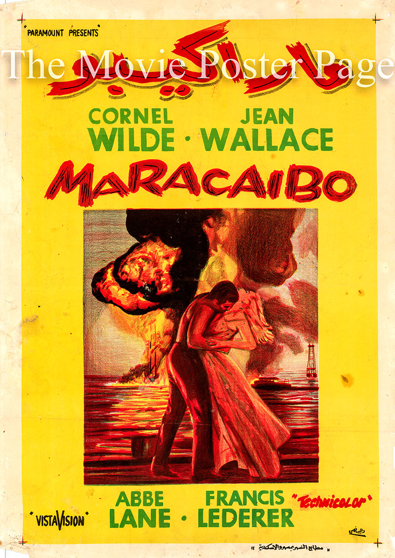 Pictured is an Egyptian promotional poster for the 1958 Cornel Wilde film Maracaibo starring Cornel Wilde and Jean Wallace.