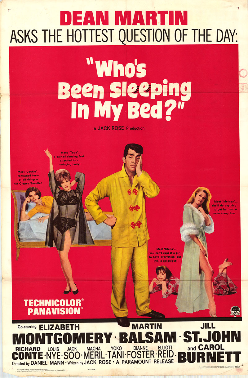Pictured is a US one-sheet promotional poster for the 1963 Daniel Mann film Who's Been Sleeping in My Bed? starring Dean Martin as Jason Steele.