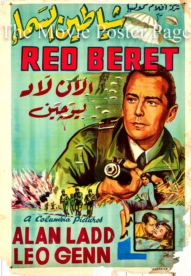 Pictured is an Egyptian promotional poster for the 1953 Terence Young film Red Beret starring Alan Ladd.