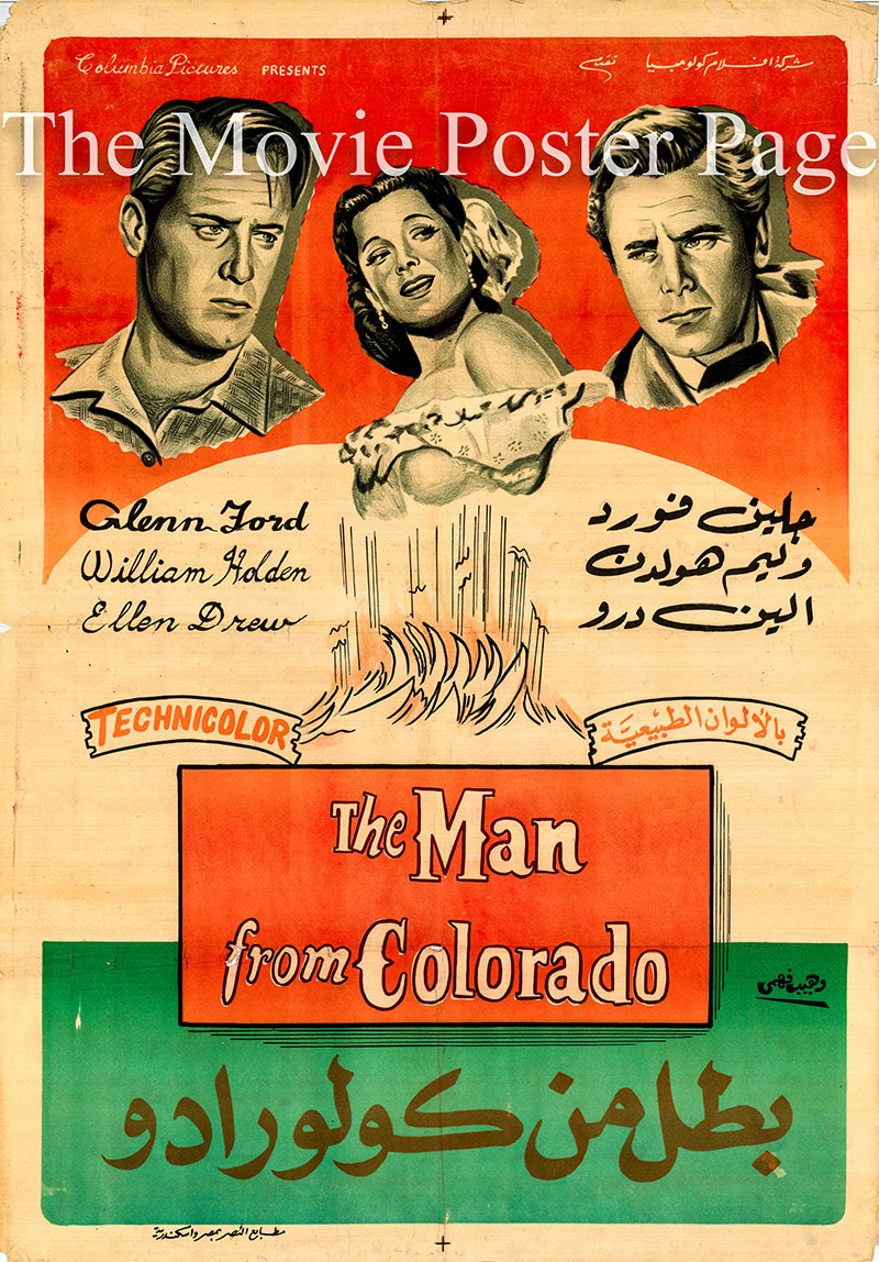 Pictured is an Egyptian promotional poster for the 1948 Henry Levin film The Man From Colorado starring Glenn Ford.