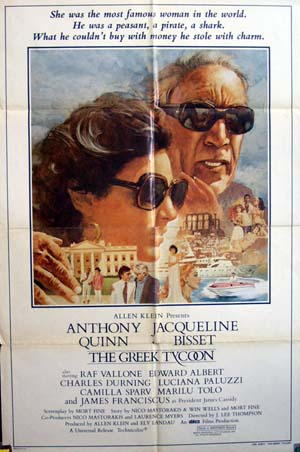 Pictured is a US one-sheet promotional poster for the 1978 J. Lee Thompson film The Greek Tycoon starring Anthony Quinn.