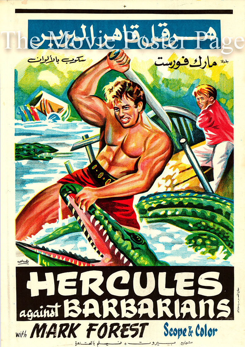Pictured is an Egyptian promotional poster for the 1964 Domenico Paolella film Hercules against the Barbarians starring Mark Forest.
