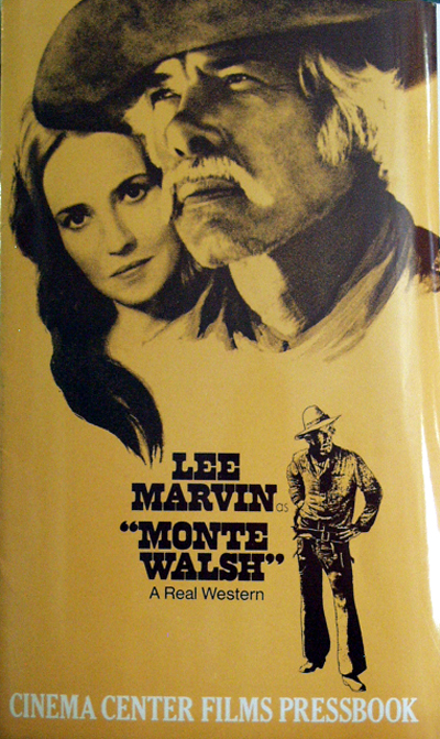 Pictured is a Cinema Center Films Pressbook for the 1970 William A. Fraker film Monte Walsh starring Lee Marvin.