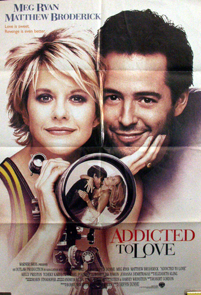 Pictured is a US reprint promotional poster for the 1997 Griffin Dunne film Addicted to Love starring Meg Ryan and Matthew Broderick.