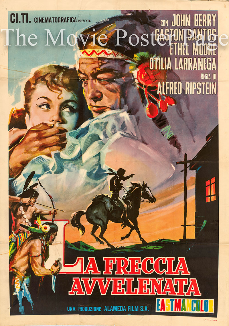 Pictured is an Italian two-sheet promotional poster for the 1957 Rafael Baledon Mexican film La Flecha Envenenada starring John Berry.