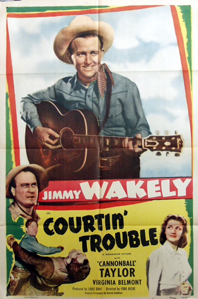 Pictured is a US one-sheet promotional poster for the 1948 Ford Beebe film Courtin' Trouble starring Jimmy Wakely.