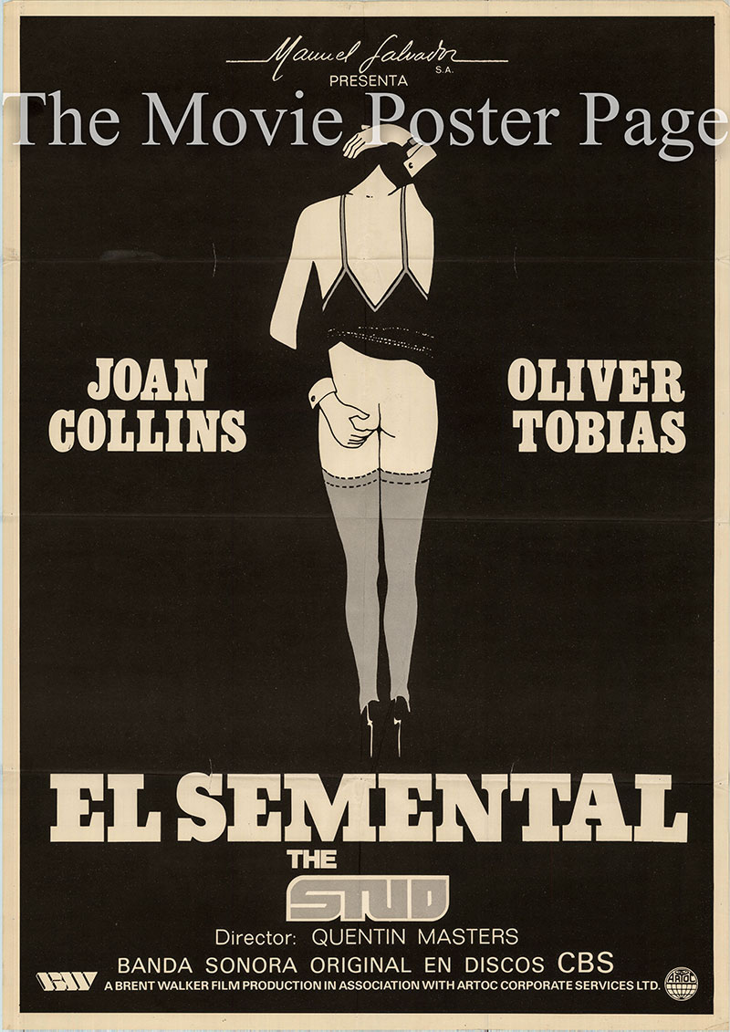 Pictured is a Spanish one-sheet poster for the 1979 Quentin Masters film The Stud starring Joan Collins as Fontaine.