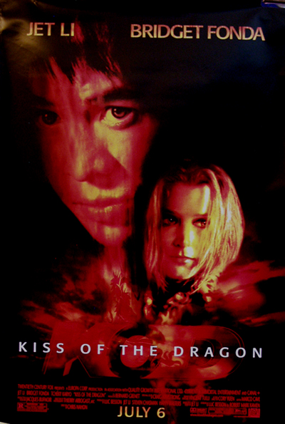 Pictured is a US one-sheet promotional poster for the 2001 Chris Naton film Kiss of the Dragon starring Jet Li and Bridget Fonda.