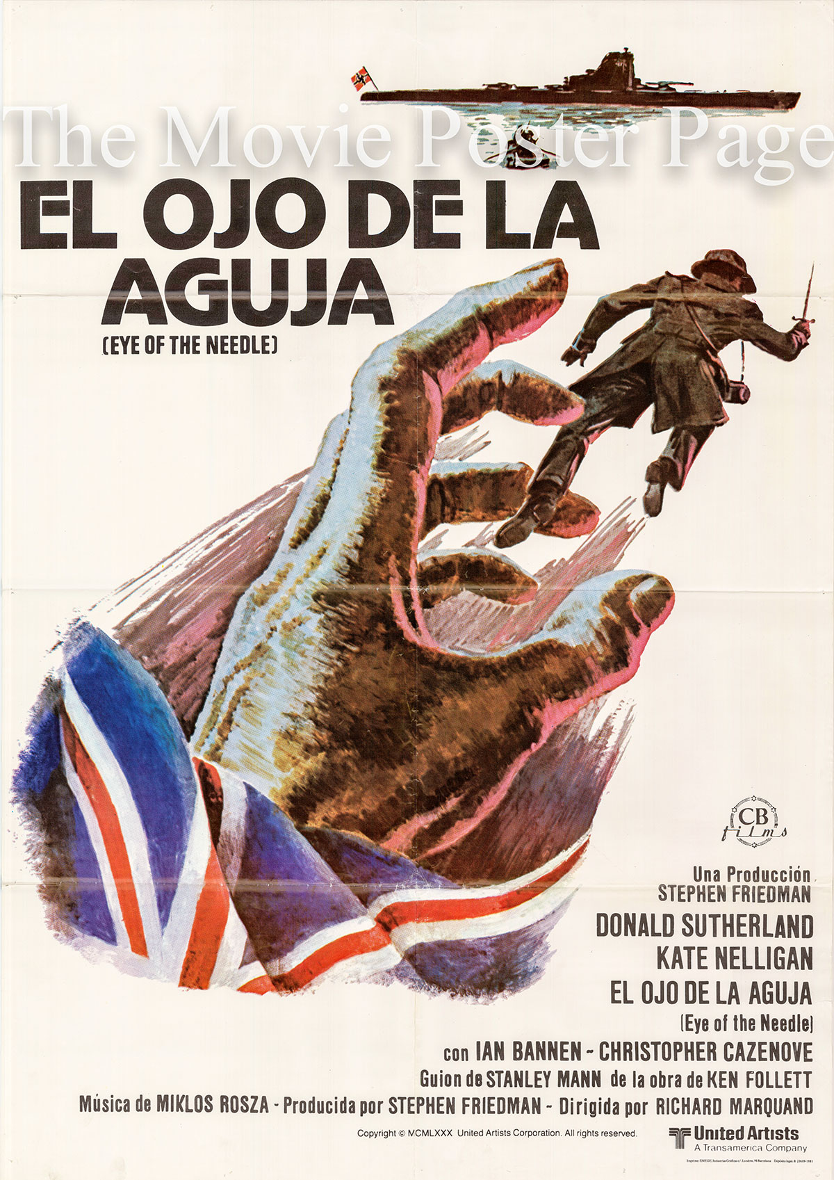 Pictured is a Spanish one-sheet promotional poster for the 1981 Richard Marquand film Eye of the Needle starring Donald Sutherland.