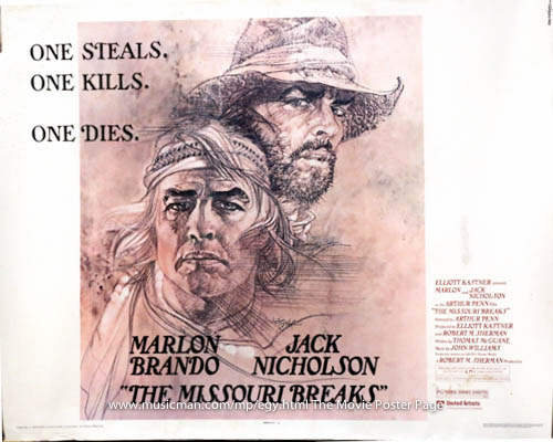 Pictured is a US half-sheet promotional poster for the 1976 Arthur Penn film The Missouri Breaks starring Marlon Brando and Jack Nicholson.