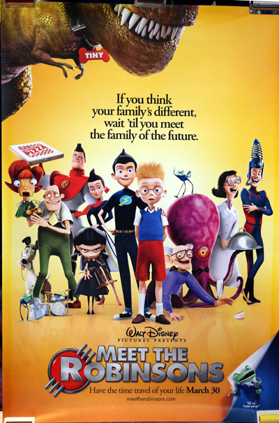 Pictured is a US promotional poster for the 2007 Stephen J. Anderson film Meet the Robinsons starring Daniel Hansen.