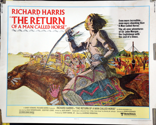 Pictured is a US half-sheet promotional poster for the 1976 Irvin Kershner film The Return of a Man Called Horse, starring Richard Harris.