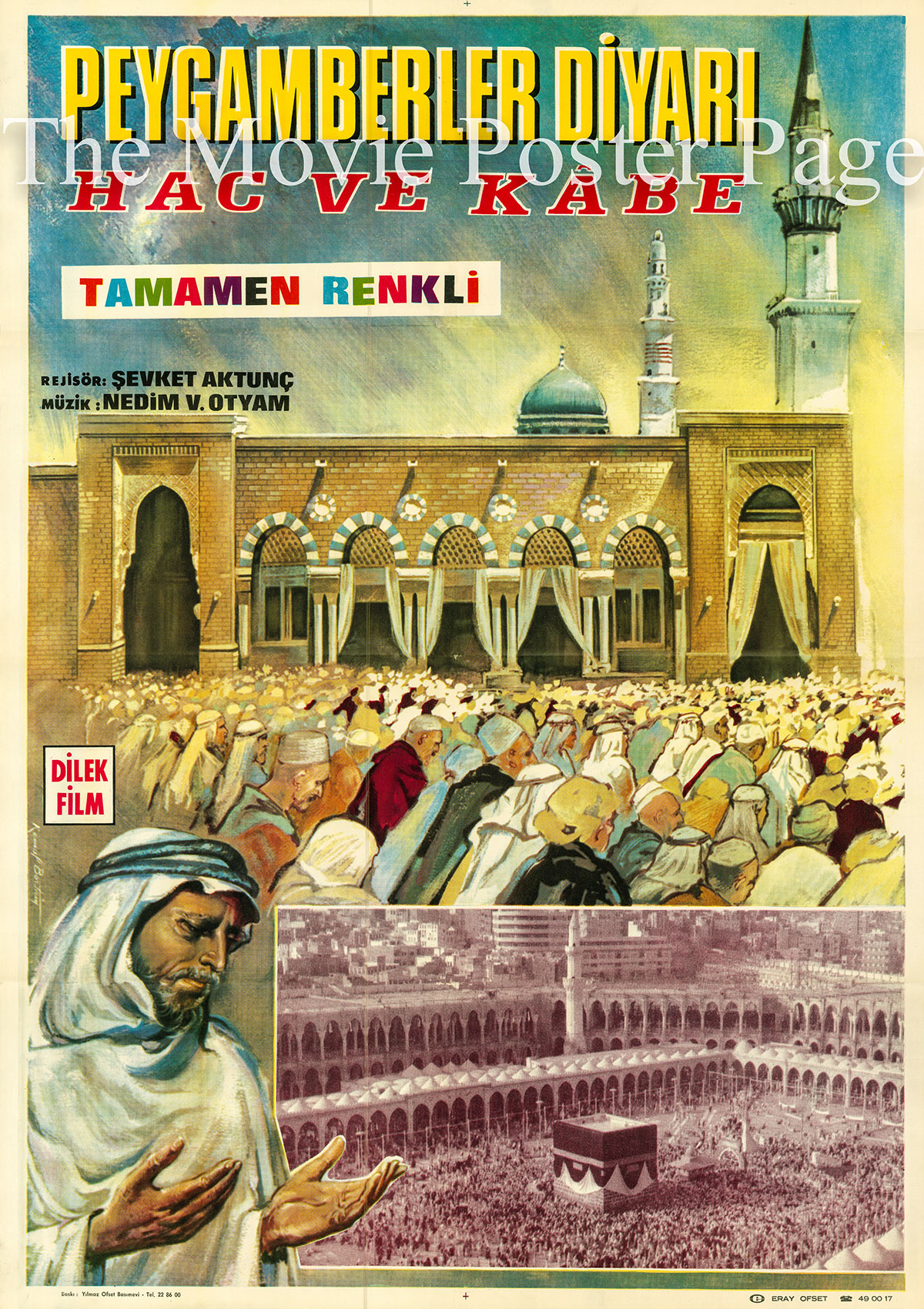 Pictured is a Turkish one-sheet promotional poster for the 1966 Sevket Aktunc documentary film Land of the Prophet: Haj and Kaaba, narrated by Toron Karacaoglu.