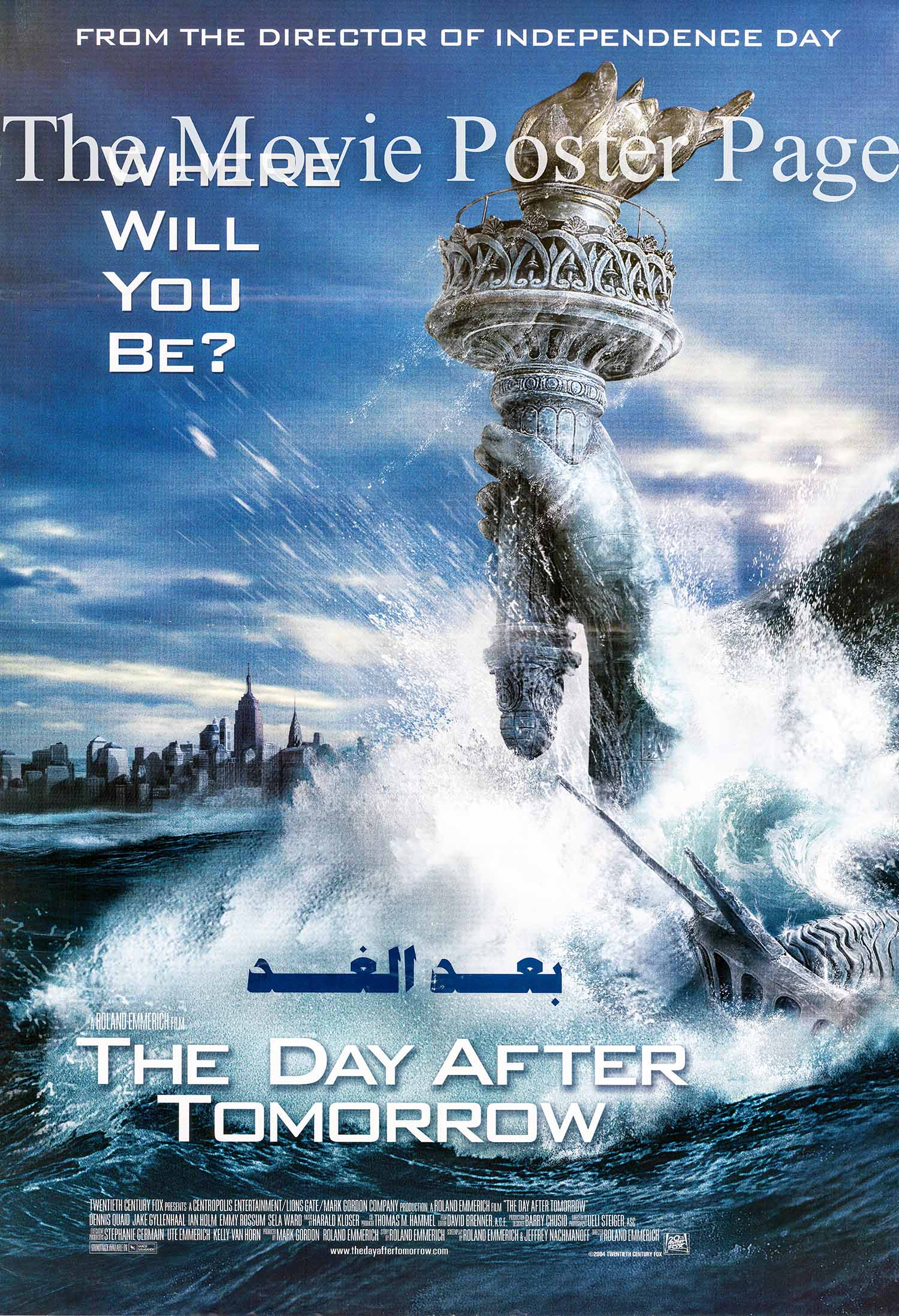 Pictured is an Egyptian promotional poster for the 2004 Roland Emmerich film The Day afteer Tommorow starring Dennis Quaid.