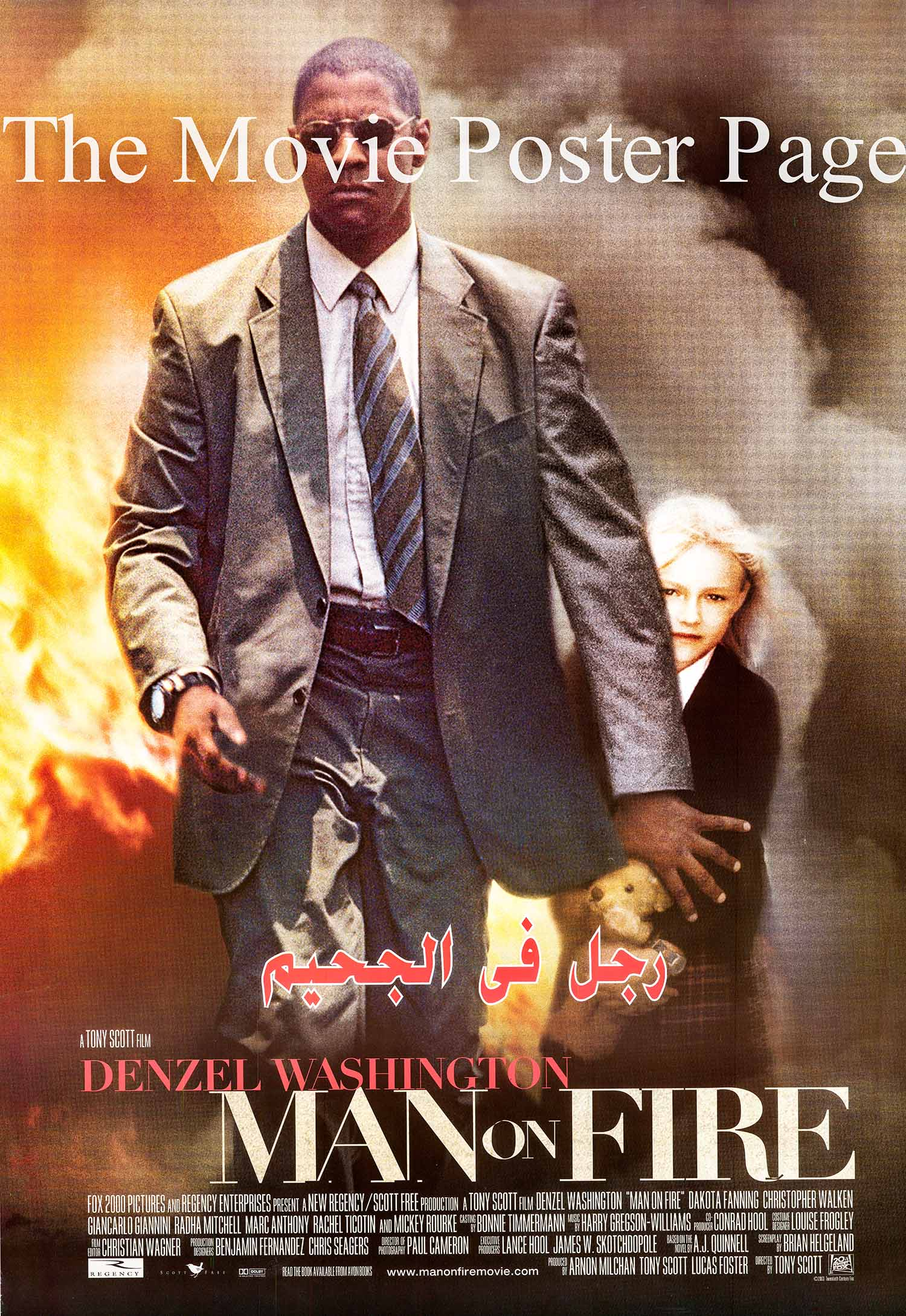 Pictured is an Egyptian promotional poster for the 2004 Tony Scott film Man on Fire starring Denzel Washington.