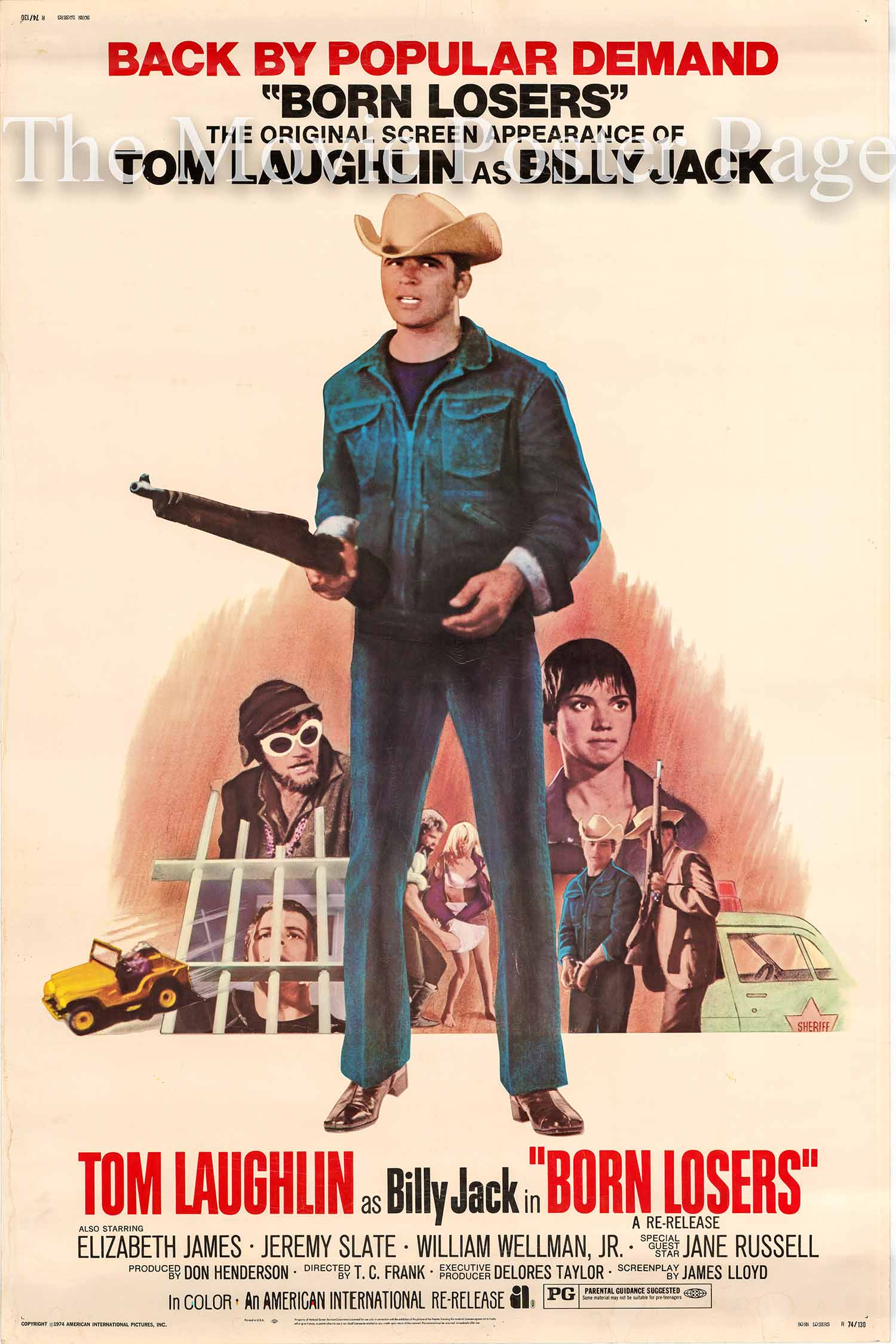 Pictured is a US 40x60 promotional poster for a 1974 rerelease of the 1967 Tom Laughlin film the Born Losers starring Tom Laughlin as Billy Jack.