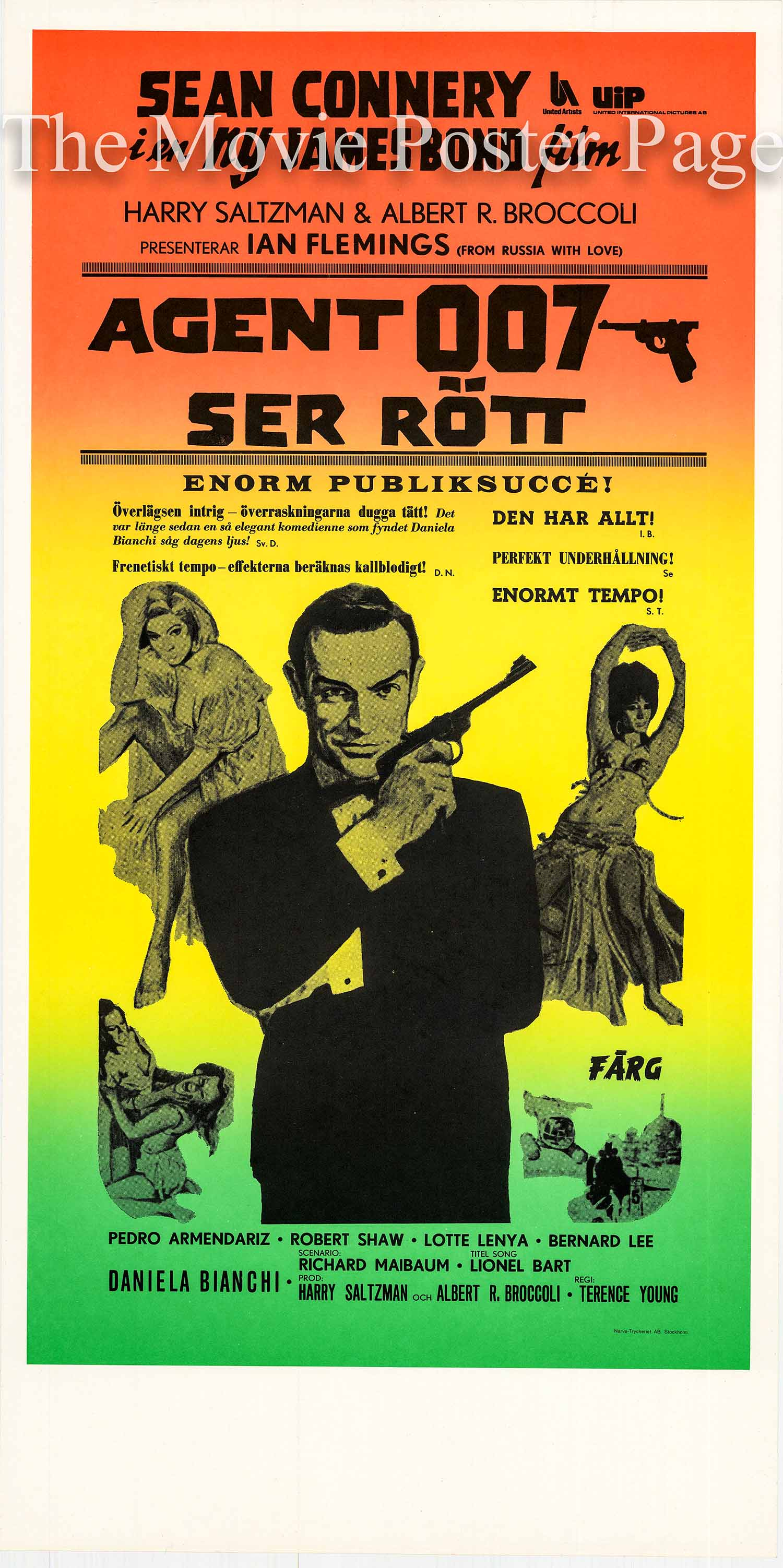 Pictured is a Swedish insert promotional poster for the 1963 Terence Young film From Russia with Love starring Sean Connery as James Bond.