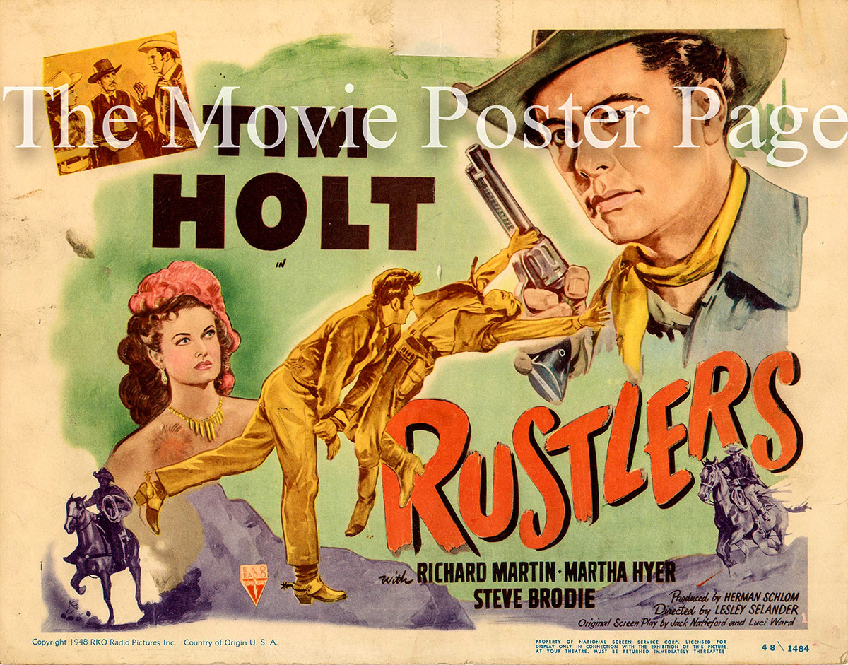 Pictured is a US promotional lobby card for the 1949 Lesley Selander film Rustlers starring Tim Holt.