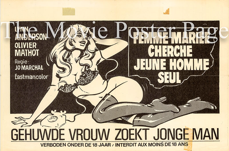 Pictured is a Belgian promotional poster for the 1971 Juan Xiol film Femme Mariee Cherche Jeune Homme Seul starring Lynn Endersson.