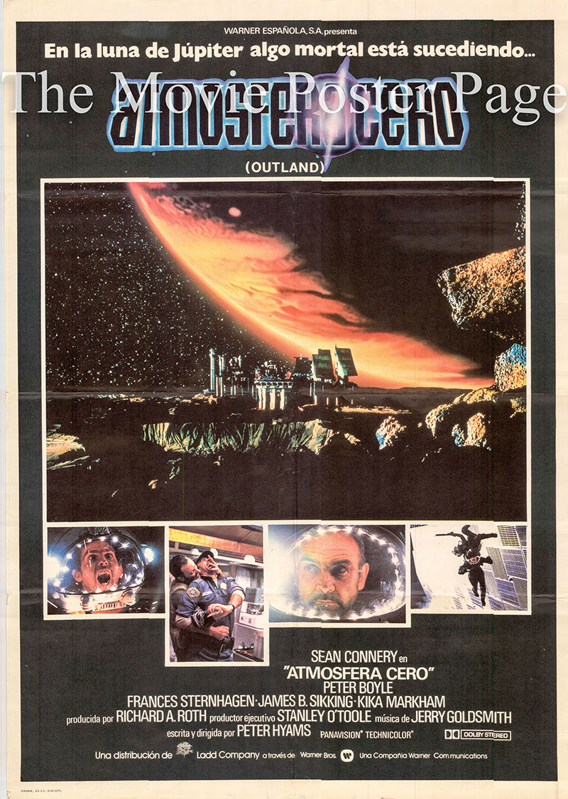 Pictured is a Spanish one-sheet poster for the 1981 Peter Hyams film Outland starring Sean Connery as Marshall William T. O'Niel.