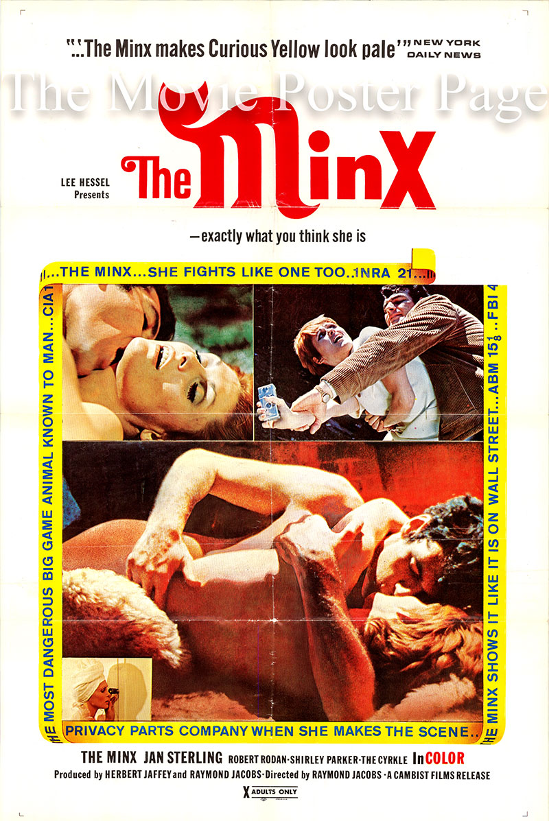 Pictured is a US one-sheet promotional poster for the 1969 Raymond Jacobs film The Minx starring Jan Sterling as Louise Baxter.